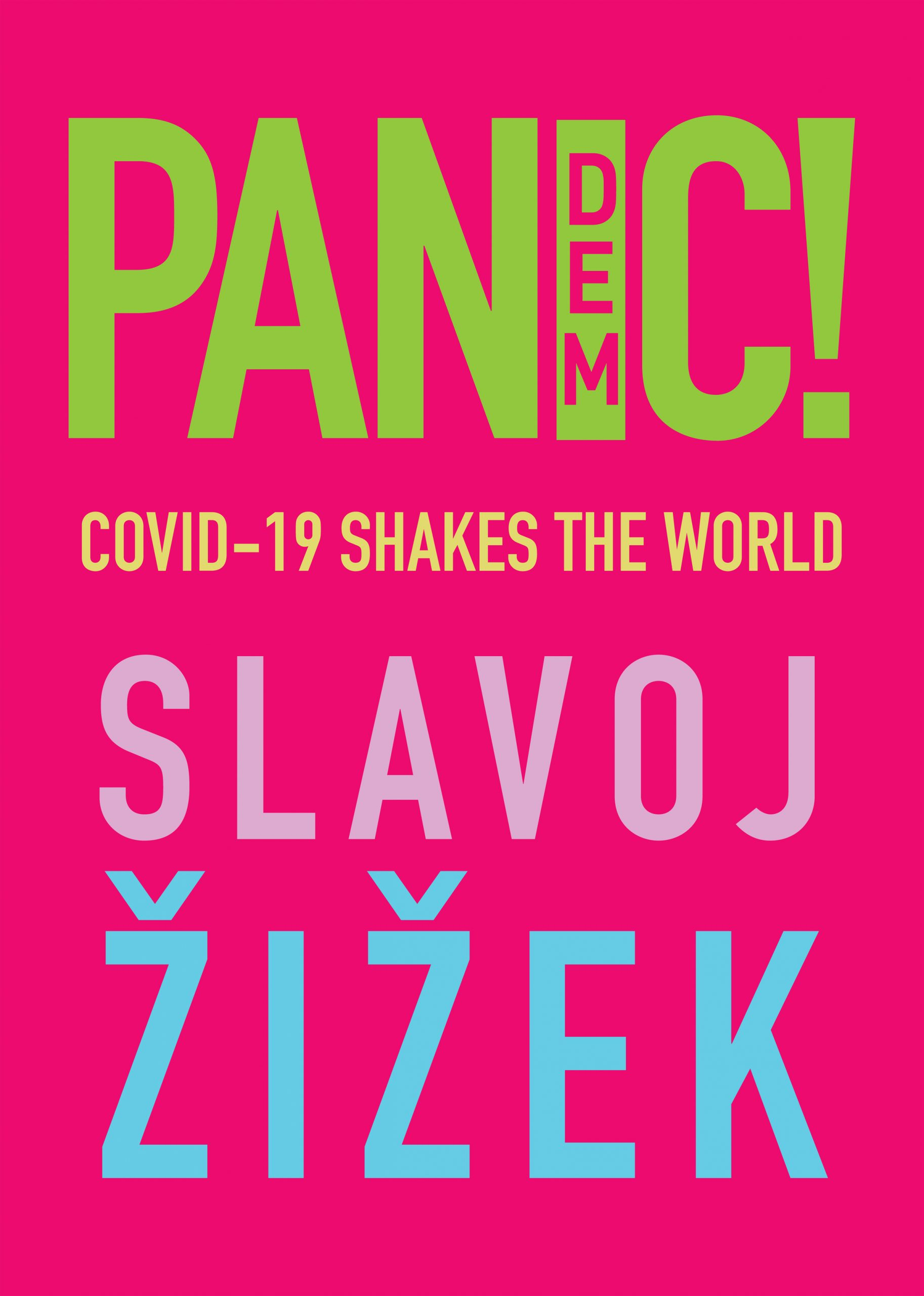 Žižek, Slavoj: Pandemic! Covid-19 shakes the world, 2020